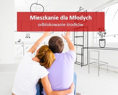odblokowanie środków Mieszkanie dla Młodych